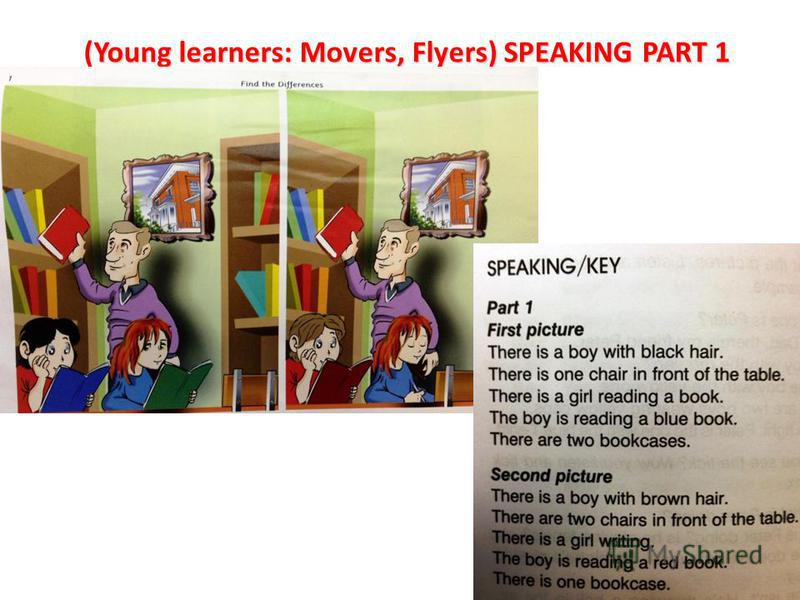 (Young learners: Movers, Flyers) SPEAKING PART 1