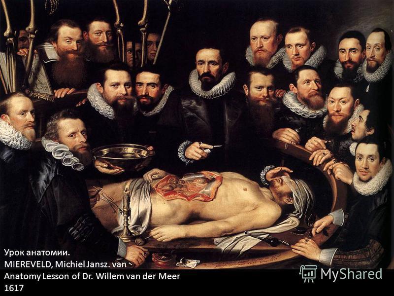 Урок анатомии. MIEREVELD, Michiel Jansz. van Anatomy Lesson of Dr. Willem van der Meer 1617