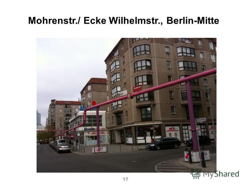 17 Mohrenstr./ Ecke Wilhelmstr., Berlin-Mitte