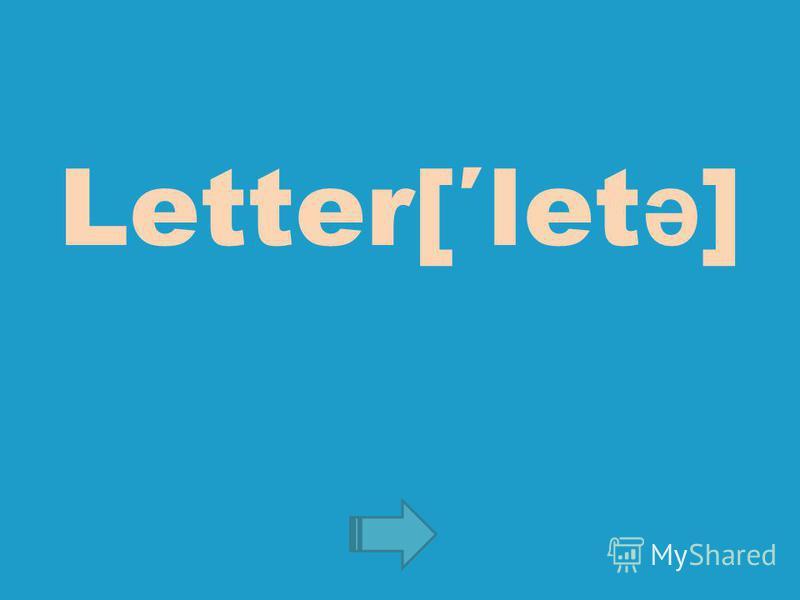 Letter[let ə ]