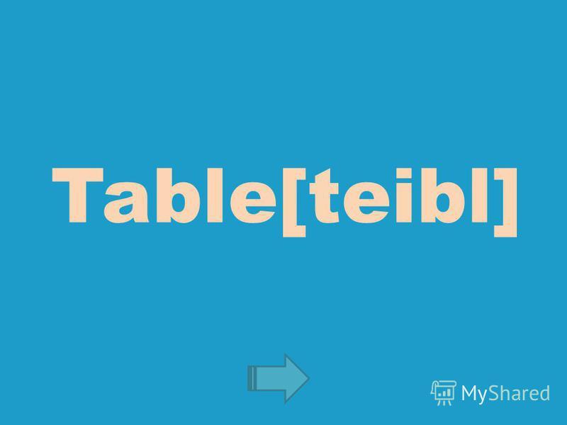Table[teibl]