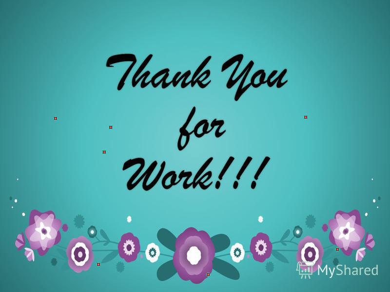 Thank You for Work!!!