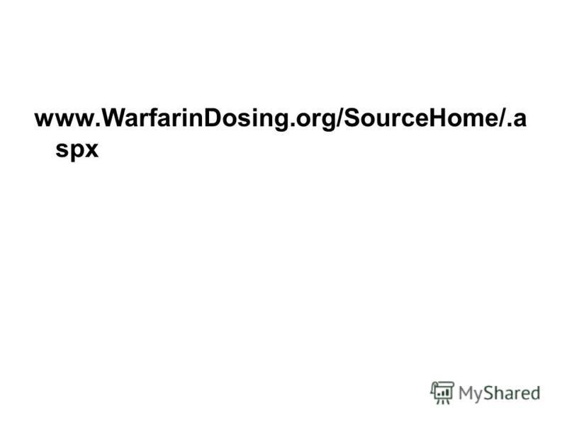 www.WarfarinDosing.org/SourceHome/.a spx