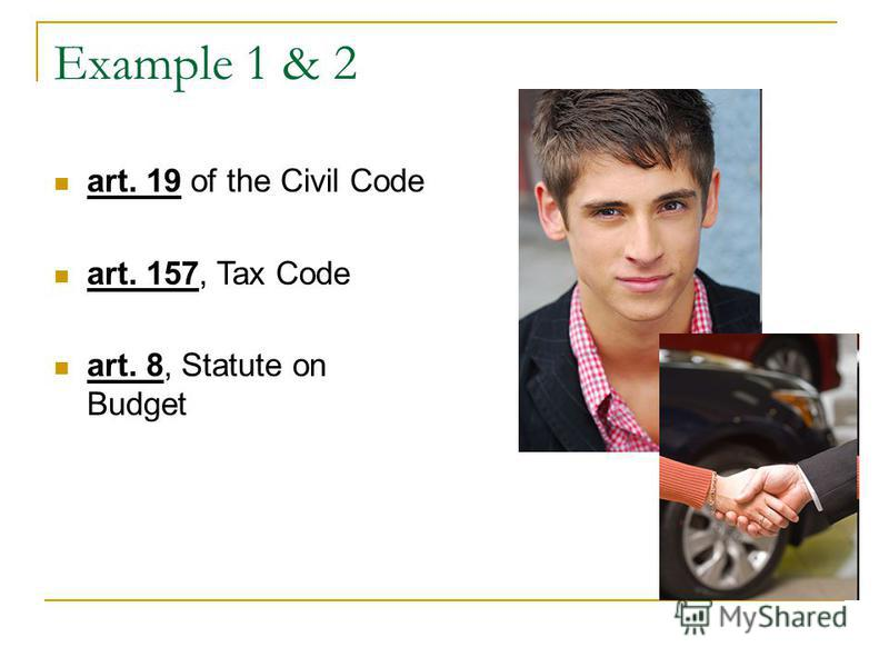 Example 1 & 2 art. 19 of the Civil Code art. 157, Tax Code art. 8, Statute on Budget