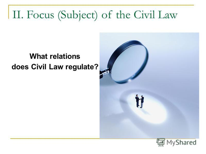 What relations does Civil Law regulate?