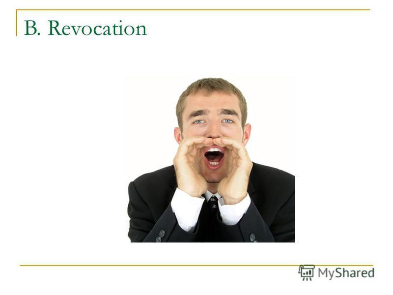 B. Revocation