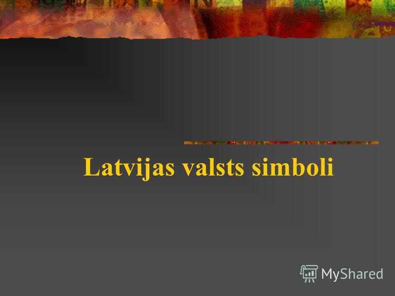 Latvijas valsts simboli