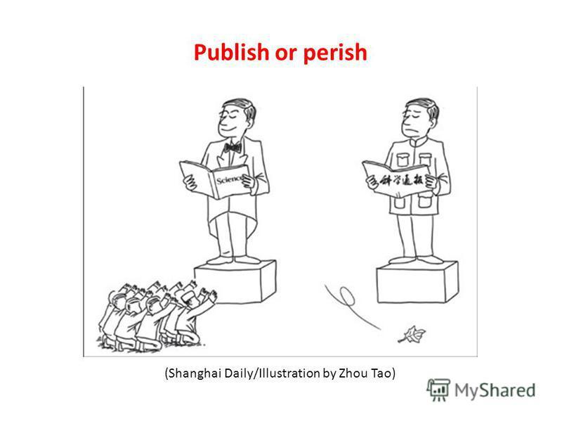 (Shanghai Daily/Illustration by Zhou Tao) Publish or perish