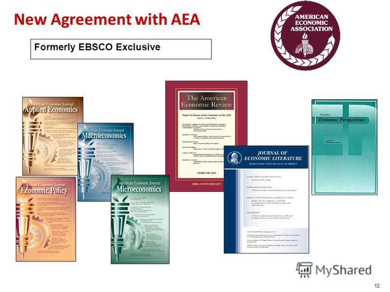 12 New Agreement with AEA Formerly EBSCO Exclusive
