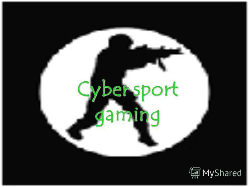 Cyber sport gaming