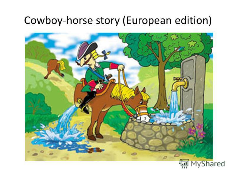 Cowboy-horse story (European edition)