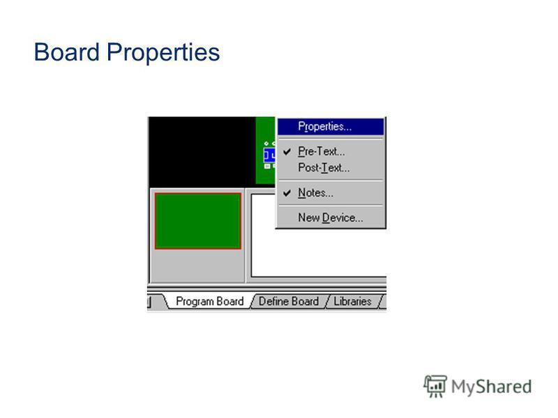 Board Properties