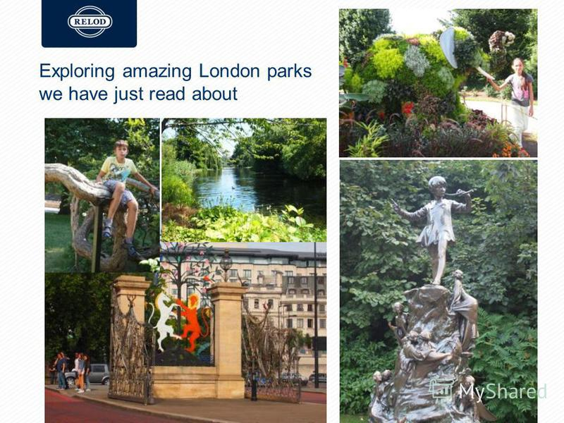 Exploring amazing London parks we have just read about