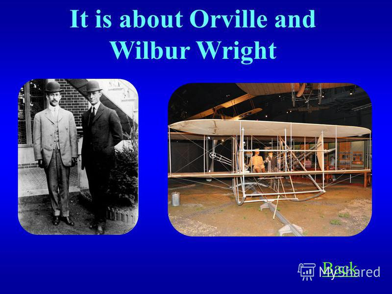 These brothers invented, built, and flew on the first airplane on the 7 th of December in 1903 at Kitty Hawk, North Carolina. Answer Inventors 1000