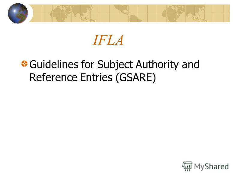 IFLA Guidelines for Subject Authority and Reference Entries (GSARE)