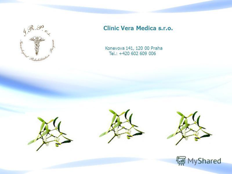 Konevova 141, 120 00 Praha Tel.: +420 602 609 006 Сlinic Vera Medica s.r.o.