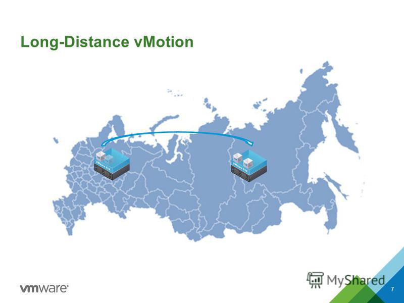 Long-Distance vMotion 7