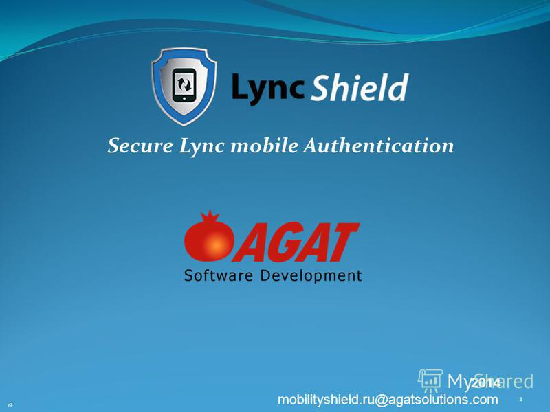 Secure Lync mobile Authentication V3 1 2014 mobilityshield.ru@agatsolutions.com
