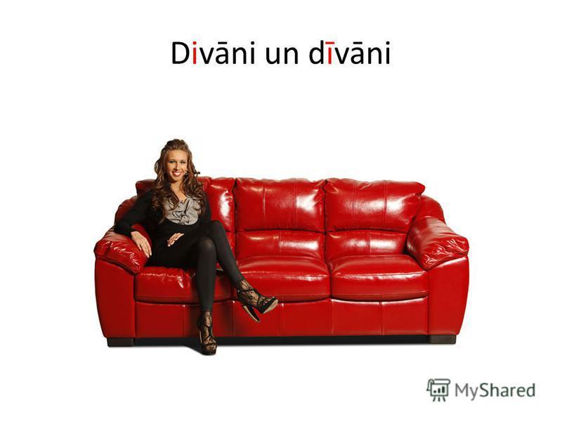 Divāni un dīvāni