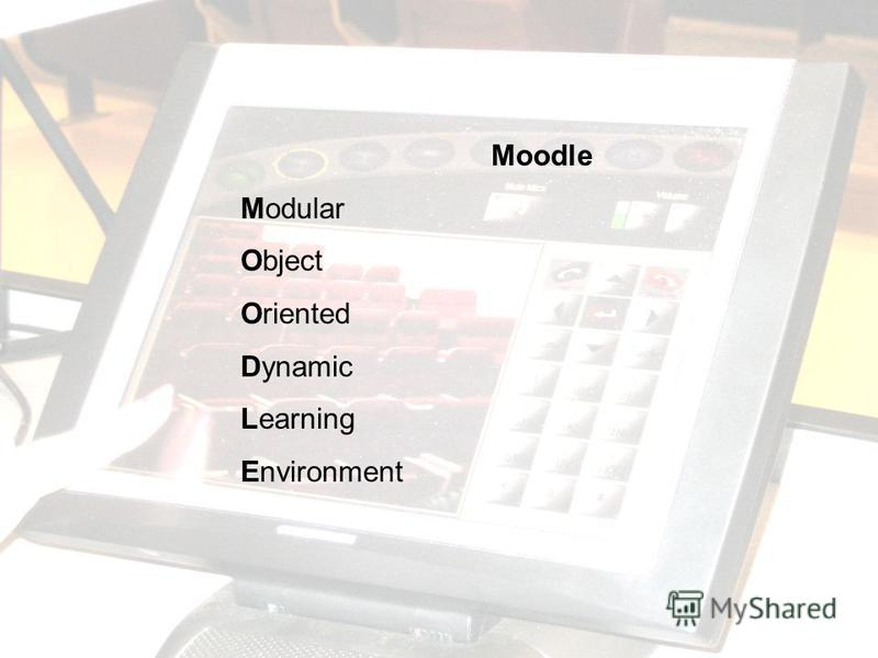 Moodle Modular Object Oriented Dynamic Learning Environment