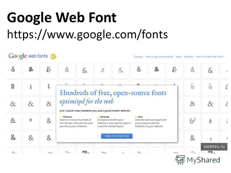 Google Web Font https://www.google.com/fonts