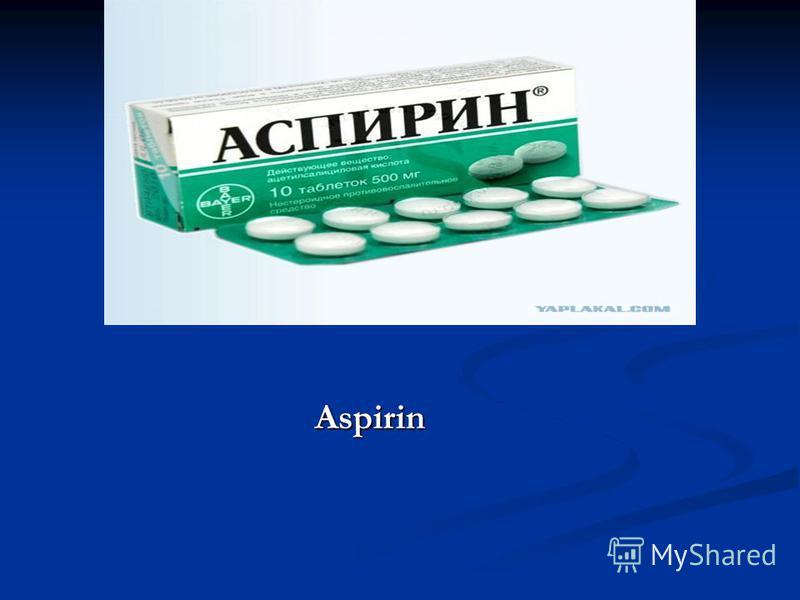 Aspirin Aspirin