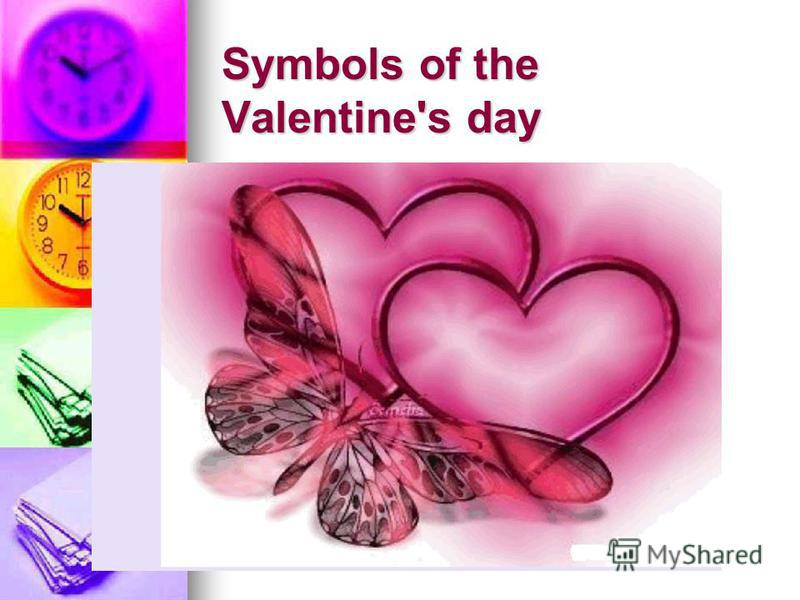 Symbols of the Valentine's day Symbols of the Valentine's day