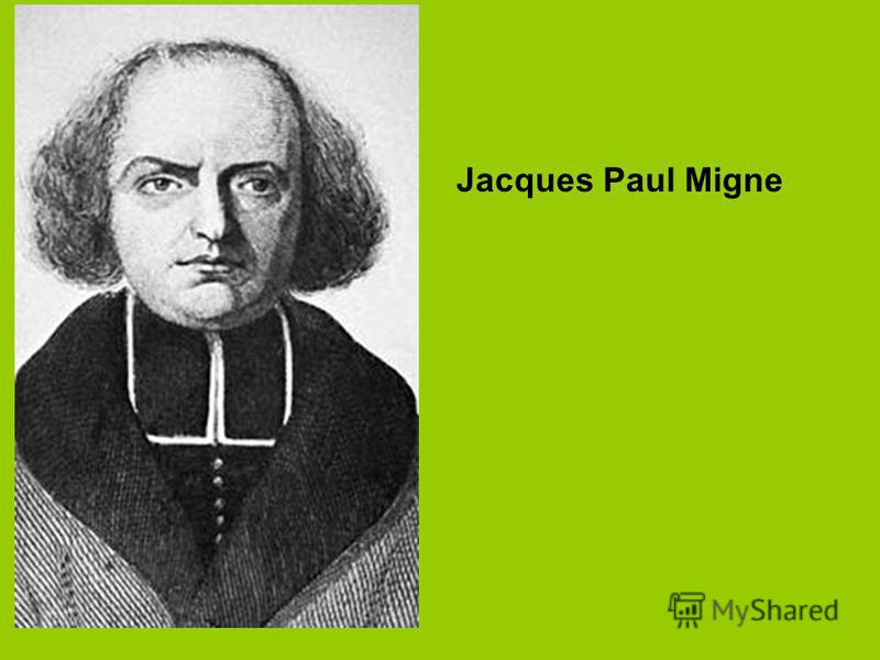 Jacques Paul Migne