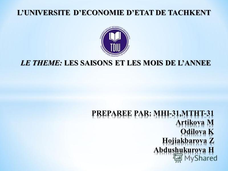 LUNIVERSITE DECONOMIE DETAT DE TACHKENT LE THEME: LES SAISONS ET LES MOIS DE LANNEE
