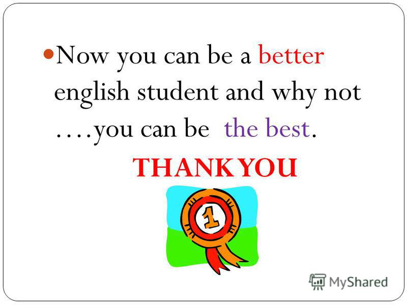 Now you can be a better english student and why not ….you can be the best. THANK YOU