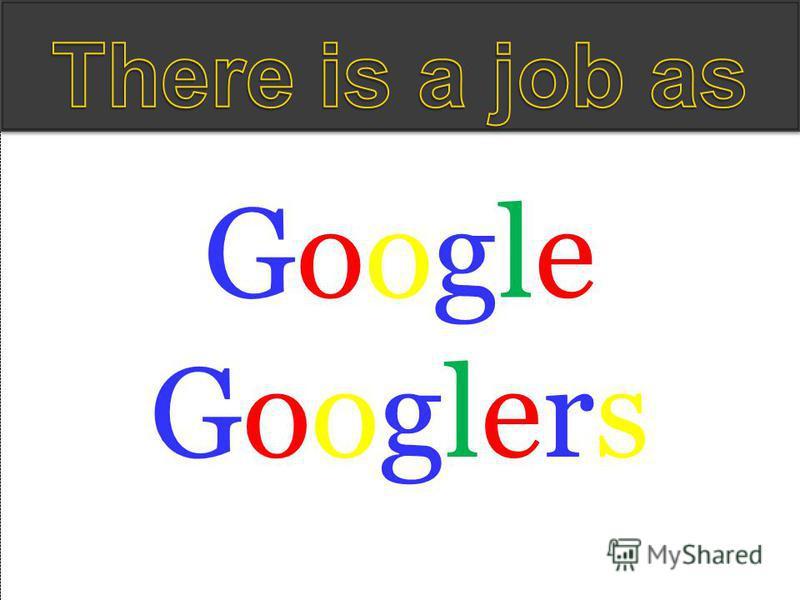GooglersGooglers GoogleGoogle