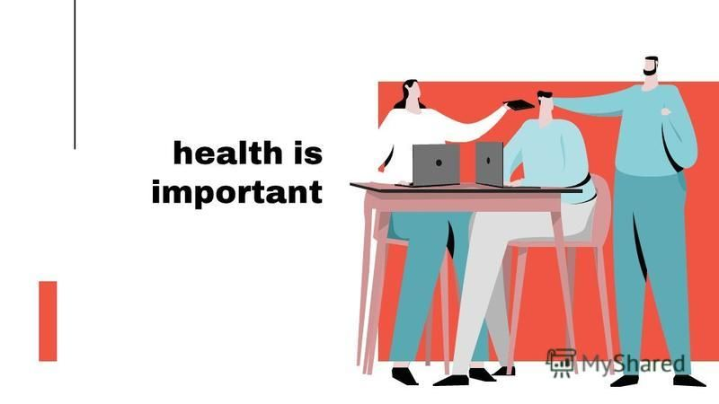 health is important