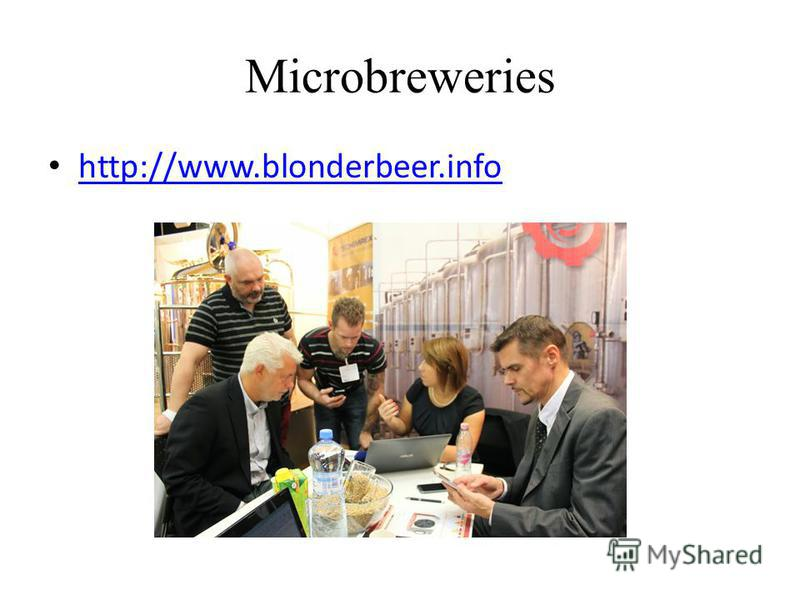 Microbreweries http://www.blonderbeer.info