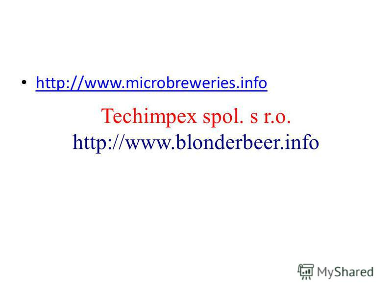 Techimpex spol. s r.o. http://www.blonderbeer.info http://www.microbreweries.info