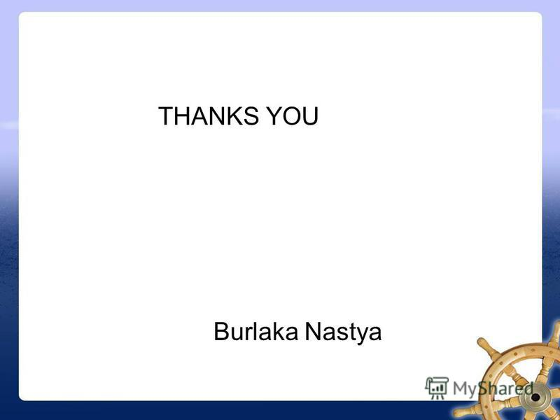 THANKS YOU Burlaka Nastya