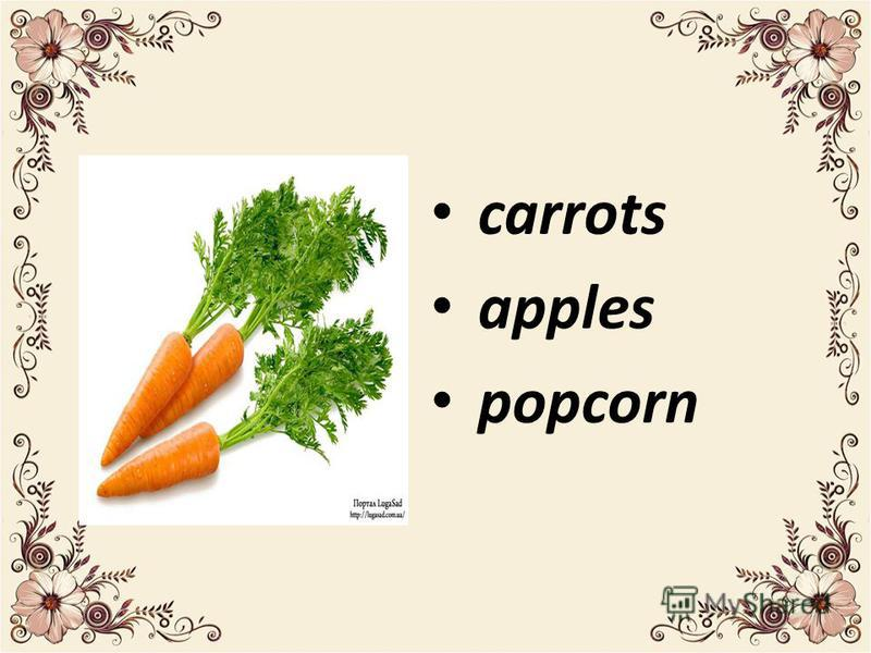 carrots apples popcorn