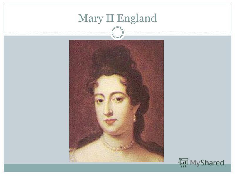 Mary II England