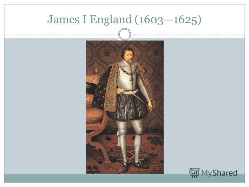 James I England (16031625)