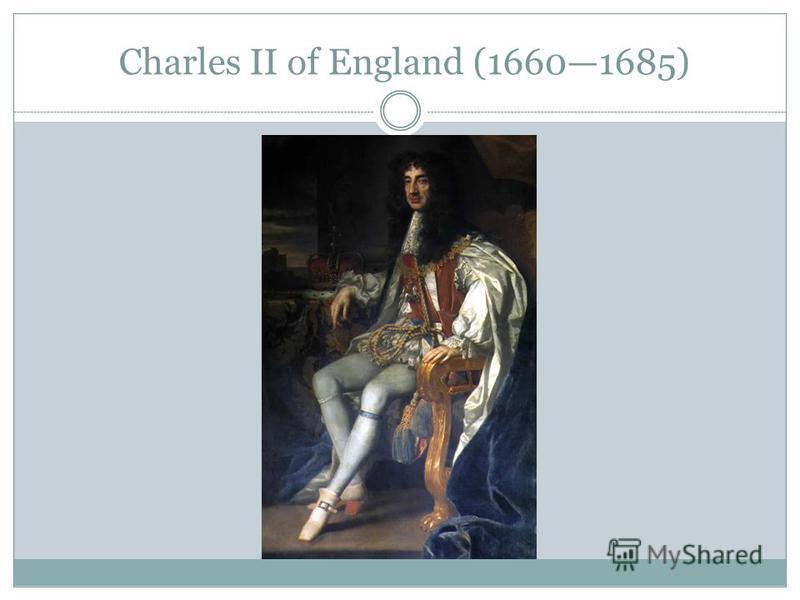 Charles II of England (16601685)