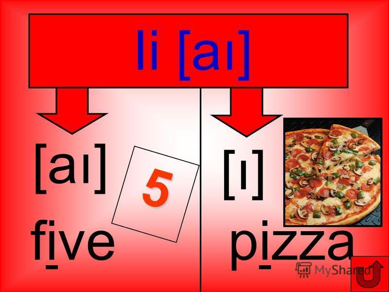 Ii [aı] [aı] fivepizza [ı] [ı] 5