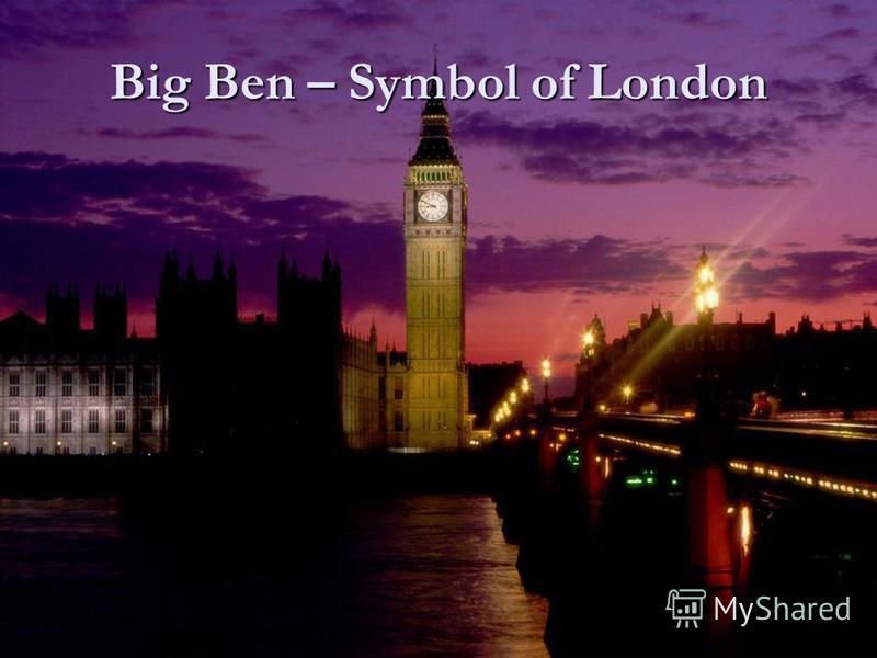 Big Ben – Symbol of London