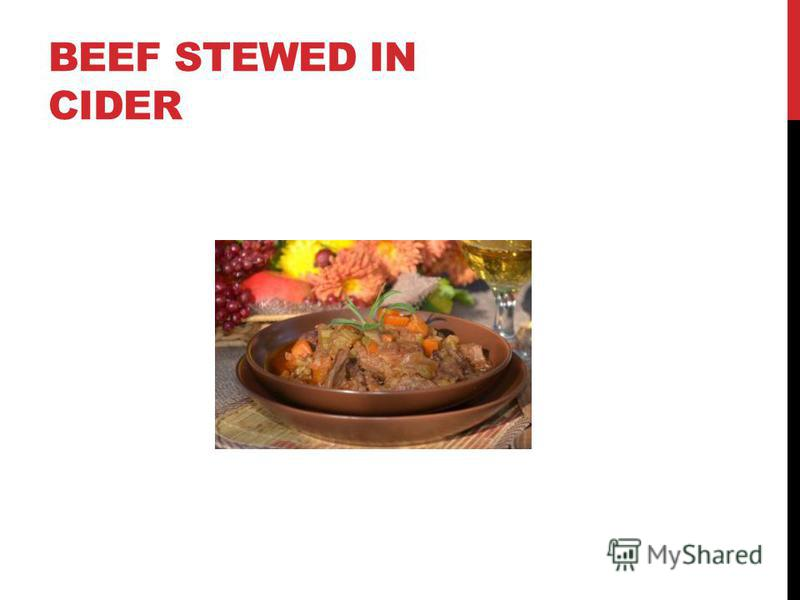 BEEF STEWED IN CIDER