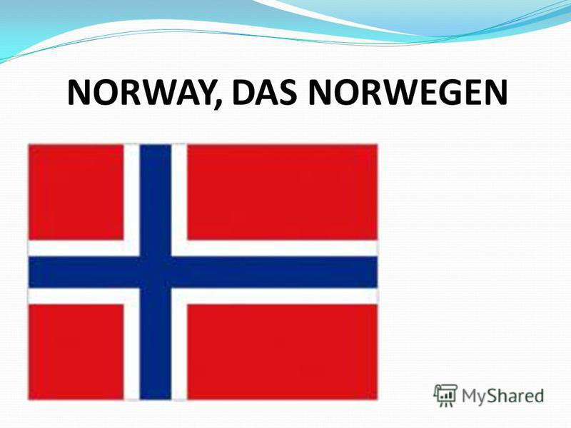 NORWAY, DAS NORWEGEN