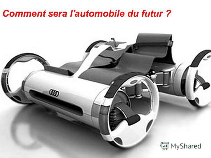 Comment sera l'automobile du futur ?