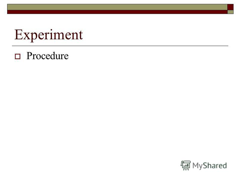 Experiment Procedure
