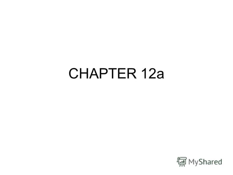 CHAPTER 12a