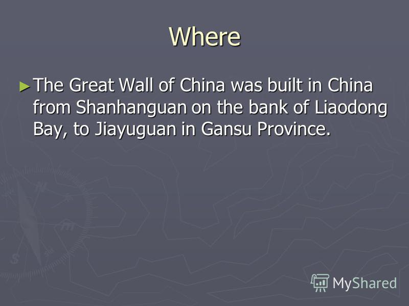 Where The Great Wall of China was built in China from Shanhanguan on the bank of Liaodong Bay, to Jiayuguan in Gansu Province. The Great Wall of China was built in China from Shanhanguan on the bank of Liaodong Bay, to Jiayuguan in Gansu Province.