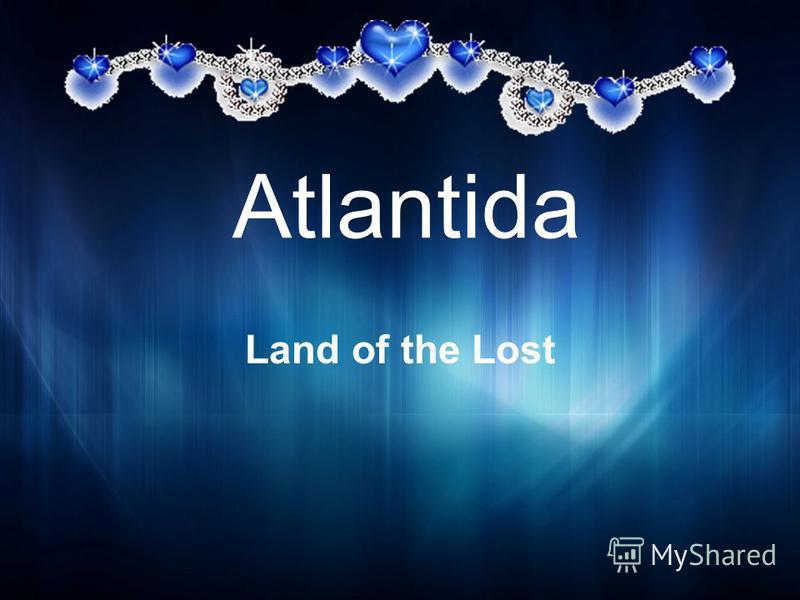 Atlantida Land of the Lost