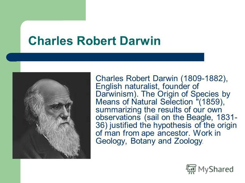 an analysis of the theory of evolution in the origin of species by charles darwin Almost 150 years after charles darwin published his groundbreaking work on the origin of species by means of natural (see darwin and his theory of evolution.