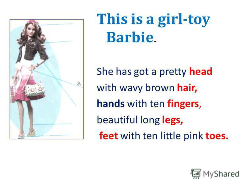 Etty head This is a girl-toy Barbie. She has got a pretty head with wavy brown hair, hands with ten fingers, beautiful long legs, feet with ten little pink toes. th